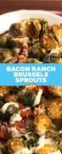best bacon ranch brussels recipe how to make bacon ranch brussels