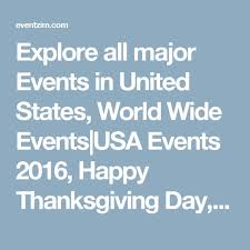 explore all major events in united states world wide events usa
