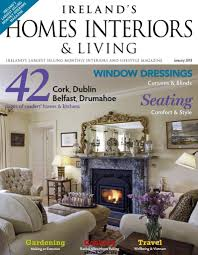 Home Interiors Magazine Ireland U0027s Homes Interiors U0026 Living January 2018 Free Pdf