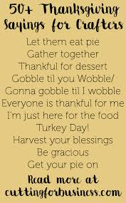 thanksgiving cards sayings 50 thanksgiving sayings for crafters cricut thanksgiving and