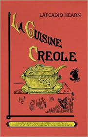 la cuisine creole trade a collection of culinary recipes from