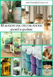 Mason Jar Candle Ideas 10 Mason Jar Decorations You Need In Your Home Saving By Design