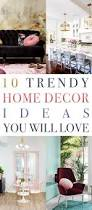 home decor line 10 trendy home decor ideas you will love the cottage market