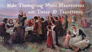 make thanksgiving more meaningful with these 10 traditions