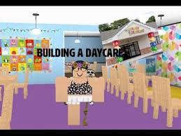 building a daycare on welcome to bloxburg youtube