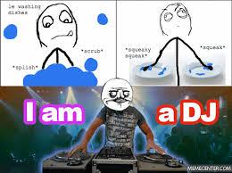 Meme Dj - i m a dj by beelzebub meme center
