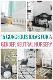 Gender Neutral Nursery Decor Gender Neutral Nursery Ideas That Will Make You Fall In A