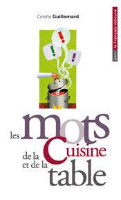 vocabulaire en cuisine les mots de la cuisine et de la table belin editeur