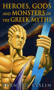 greek thanksgiving heroes gods and monsters of the greek myths by bernard evslin