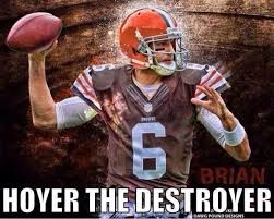 Brian Hoyer Memes - 87 best cleveland browns images on pinterest cleveland browns