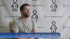 Shift Manager Job Description Resume by Taco Bell Interview Shift Manager Youtube