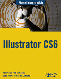 illustrator cs6 manual imprescindible jose maria delgado