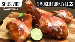 sous vide smoked turkey legs how to cook turkey legs sous vide