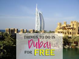 best things to do in 19 best free things to do in dubai gogo budget travel