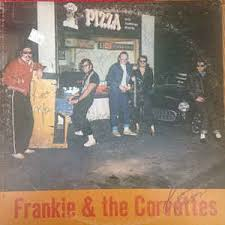 the corvettes frankie the corvettes frankie the corvettes vinyl lp