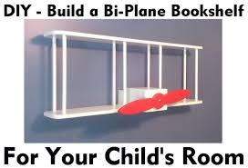 Build A Bookshelf Easy How To Build A Childrens Airplane Bookshelf Easy Step By Step