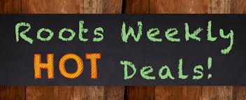 weekly deals in stores now organic roots organic roots weekly deals temecula