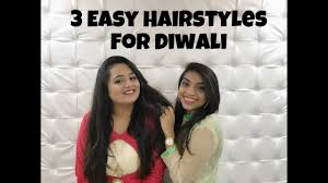3 easy hairstyles for diwali glamorous journals youtube