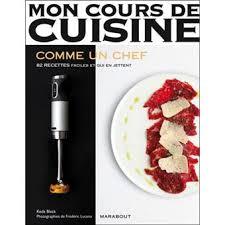 mon cours de cuisine mon cours de cuisine cuisine collection mon cours de cuisine fnac com