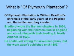 history of plymouth plantation by william bradford of plymouth plantation ppt