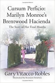 12305 Fifth Helena Drive Brentwood Los Angeles Book Review Cursum Perficio Marilyn Monroe U0027s Brentwood Hacienda
