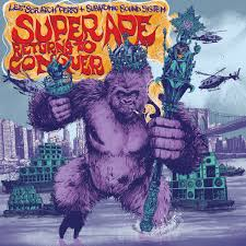 super ape returns to conquer u201d lee scratch perry subatomic sound
