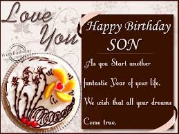 birthday wishes for a son birthday wishes to son from parents