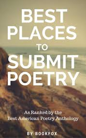 best places to submit poetry a ranking of literary magazines