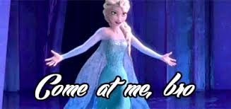 Elsa Memes - elsa the snow queen know your meme