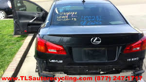 lexus is 250 toronto parting out 2008 lexus is 250 stock 4022bl tls auto recycling