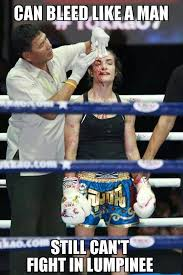 Muay Thai Memes - can bleed like a man lumpinee muay thai culture sexism and