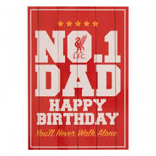 lfc dad birthday card liverpool fc official store