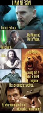 Liam Neeson Meme - why would you mess with liam neeson twice moviebyte
