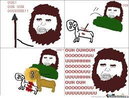 Uuuuhhhh Meme - prehistory rage by neon4 meme center