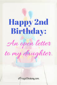 happy 2nd birthday an open letter to my