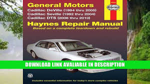 download gm cadillac deville 94 thru 05 seville 92 thru 04 dts