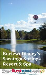 review disney u0027s saratoga springs resort u0026 spa yourfirstvisit net