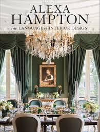 256 best contemporary eclectic design alexa hampton the language of interior design alexa hampton