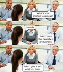 Job Interview Meme - how to answer the dreaded what is your biggest weakness interview
