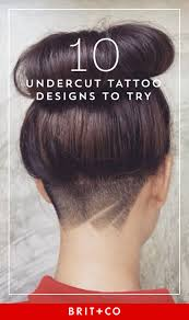shaved undercut short hair 10 undercut tattoos you need to try asap brit co