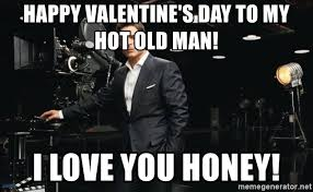 Direct Tv Meme - happy valentine s day to my hot old man i love you honey rob