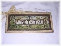Home Decor Stores Las Vegas Wine Tasting Kitchen Decor Wall Art Sign Tuscan Signs By The