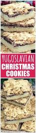 yugoslavian christmas cookies recipe christmas cookies polish