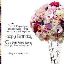 to a dear friend who is always to my happy birthday