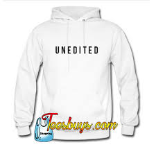 unedited hoodie teesbuys online shop on the hunt