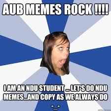 Lets Do This Meme - aub memes rock i am an ndu student let s do ndu memes