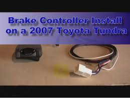 trailer brake controller installation 2007 toyota tundra video