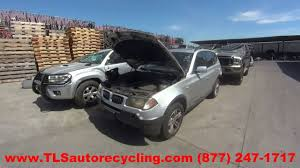 parting out 2004 bmw x3 stock 6157pr tls auto recycling