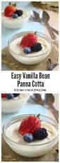 easy vanilla bean panna cotta recipe dessert custard dessert