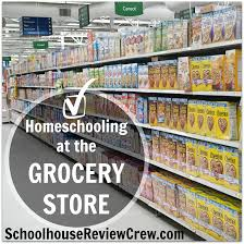 homeschooling at the grocery store homeschool review crew